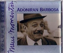 CD ADONIRAN BARBOSA - MEUS MOMENTOS VOL. 2