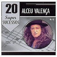 CD ALCEU VALENCA - 20 SUPER SUCESSOS VOLUME 2