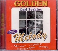 CD CARL PERKINS - GOLDEN MELODY (NOVO/LACRADO)
