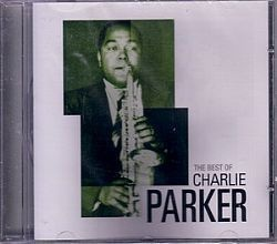 CD CHARLIE PARKER - THE BEST OF (NOVO-LACRADO)