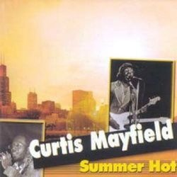 CD CURTIS MAYFIELD - SUMMER HOT (NOVO-LACRADO)