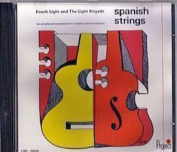 CD ENOCH LIGHT & THE LIGHT BRIGADE - SPANISH STRINGS (USADO/OTIMO)