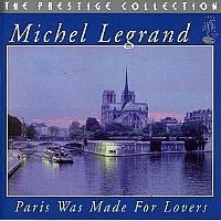 CD MICHEL LEGRAND - PARIS WAS MADE FOR LOVERS (USADO/OTIMO)