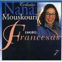 CD NANA MOUSKOURI - CANCOES FRANCESAS VOL 7 (USADO-OTIMO)