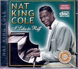 CD NAT KING COLE - I LIKE TO RIFF (NOVO/ABERTO)