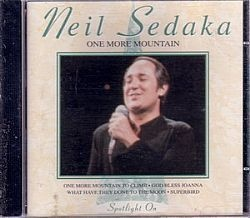 CD NEIL SEDAKA - ONE MORE MOUNTAIN (NOVO/ABERTO)