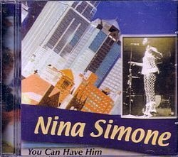 CD NINA SIMONE - YOU CAN HAVE HIM (NOVO/LACRADO)