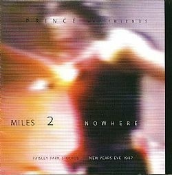 CD PRINCE - MILES 2  TO NOWHERE DISC 2 (USADO/OTIMO)
