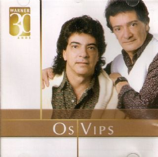 Os Vips - Warner 30 Anos