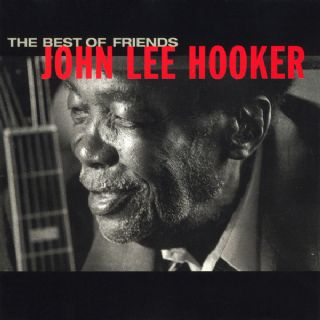 CD John Lee Hooker - The Best Of Friends