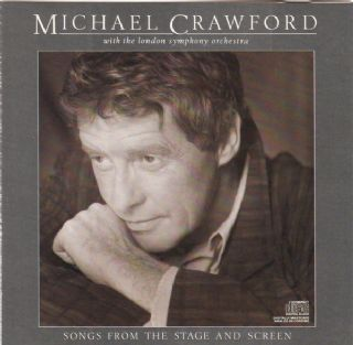 Cd Michael Crawford  - Songs From The Stage And Screen