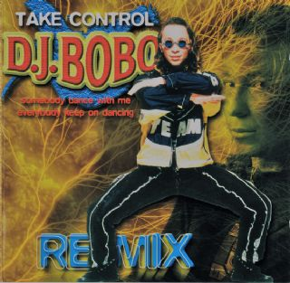 CD DJ BoBo - Take Control Remix