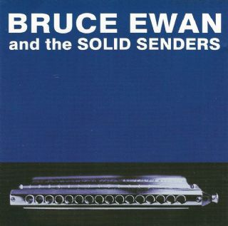 CD Bruce Ewan - Bruce Ewan And The Solid Senders