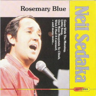 Neil Sedaka - Rosemary Blue