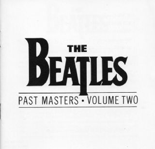CD The Beatles - Past Masters • Volume Two