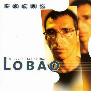 CD Lobão - Focus - O Essencial