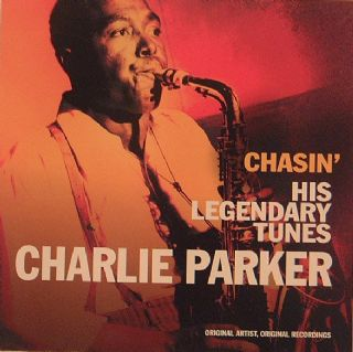 Charlie Parker - Chasin His Legendary Tunes