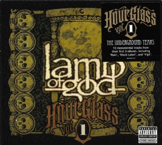 Lamb Of God - Hourglass Vol. 1: The Underground Years