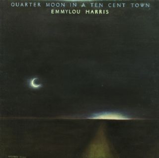 CD Emmylou Harris - Quarter Moon In A Ten Cent Town