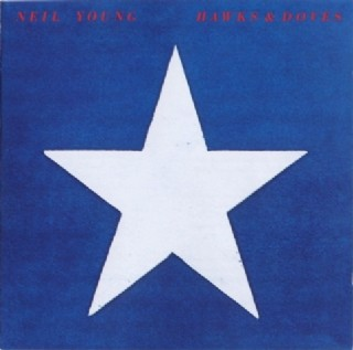 CD Neil Young - Hawks & Doves