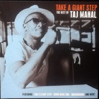 Taj Mahal - Take A Giant Step The Best Of Taj Mahal