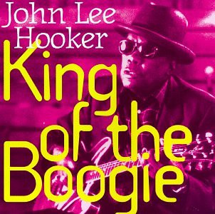 CD John Lee Hooker - King Of The Boogie