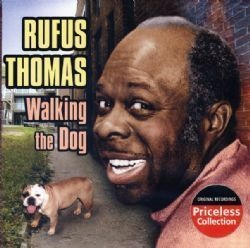 CD RUFUS THOMAS - WALKING THE DOG (NOVO-LACRADO)