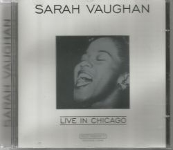 CD SARAH VAUGHAN - LIVE IN CHICAGO (USADO/OTIMO)