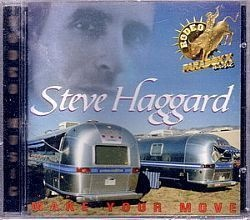 CD STEVE HAGGARD - MAKE YOUR MOVE (NOVO/LACRADO)