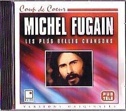 CD MICHAEL FUGAIN - LES PLUS BELLES CHANSONS  (USADO/OTIMO)
