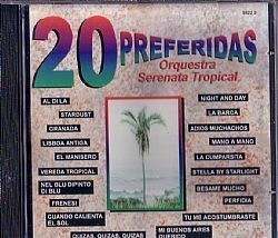 CD ORQUESTRA SERENATA TROPICAL - 20 PREFERIDAS (USADO/OTIMO)