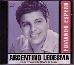 CD ARGENTINO LEDESMA - FUMANDO ESPERO (NOVO/ABERTO)