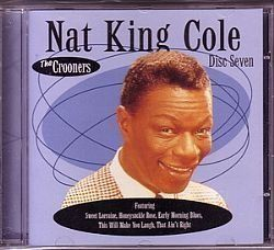 NAT KING COLE - THE CROONERS