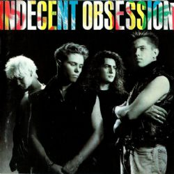 Indecent Obsession - Indecent Obsession