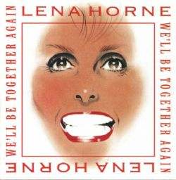 CD Lena Horne - Well Be Together Again